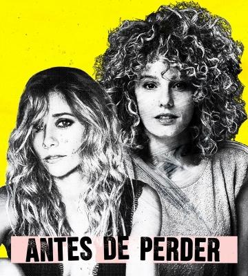 """Esther Acebo protagoniza la webserie """"Antes de perder"""" junto a Mariam Hernández"""