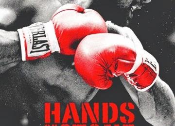 """""""Hands of Stone"""" en Estados Unidos el próximo 26 de agosto."""